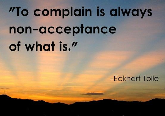 Day 19 – Notice When You Complain About Something