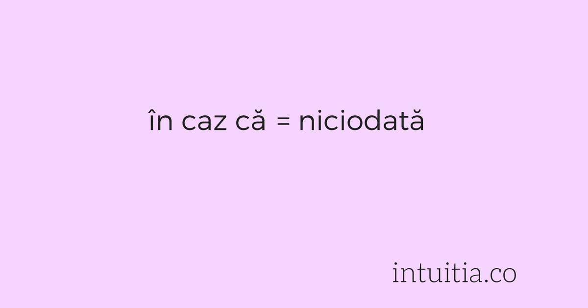 In Caz Ca Niciodata